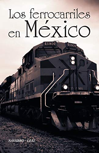 9781463399962: Los ferrocarriles en México (Spanish Edition)