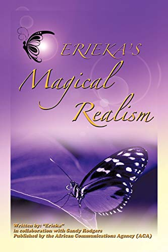 Erieka's Magical Realism: Erieka, Rodgers, Sandy