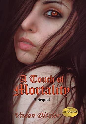 A Touch of Mortality: A Sequel: Vivian Ditzler