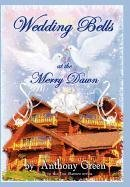 9781463404123: Wedding Bells at the Merry Dawn