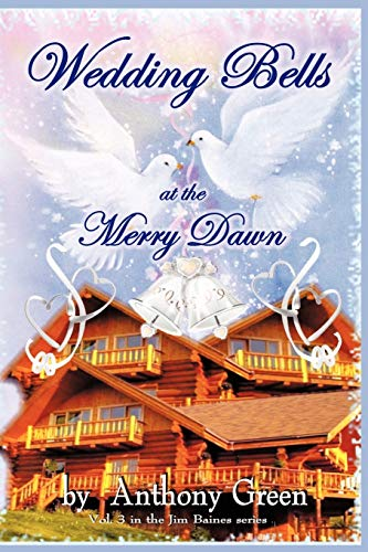 9781463404130: Wedding Bells at the Merry Dawn