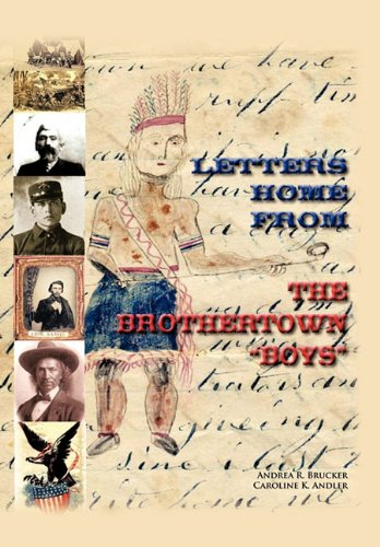 Letters Home from the Brothertown Boys: Andrea R. Brucker