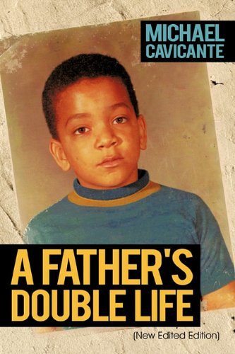 9781463406462: A Father's Double Life: (New Edited Edition)