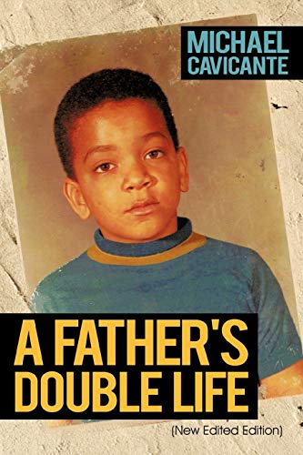 9781463406486: A Father's Double Life: (New Edited Edition)