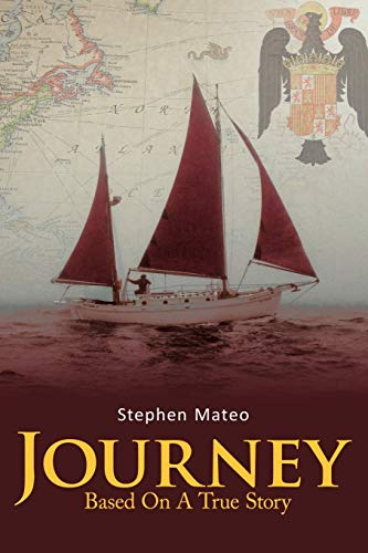 9781463410803: Journey: Based On A True Story