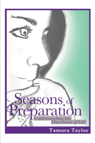9781463411633: Seasons of Preparation: Understanding the Directions of Life