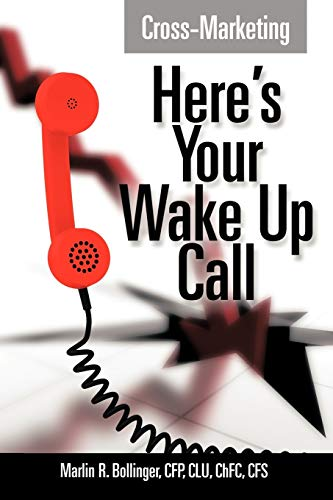 9781463415099: Cross-Marketing: Here's Your Wake Up Call