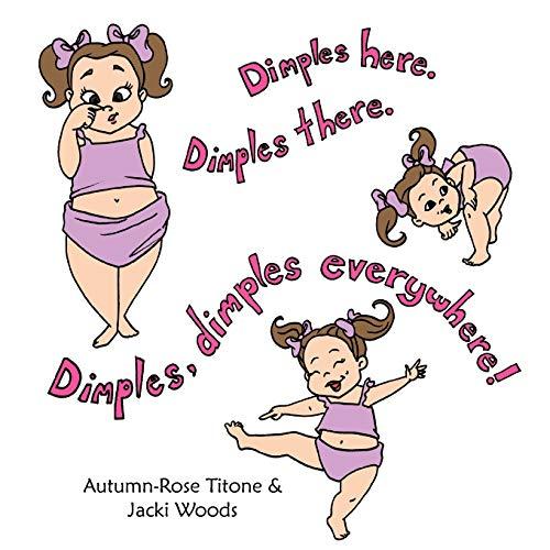 9781463415549: Dimples Here. Dimples There. Dimples, Dimples Everywhere!