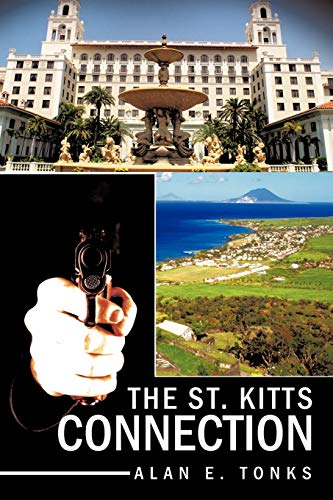 9781463416034: The St. Kitts Connection