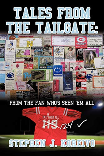 9781463416867: Tales From The Tailgate: From the Fan who's seen them all