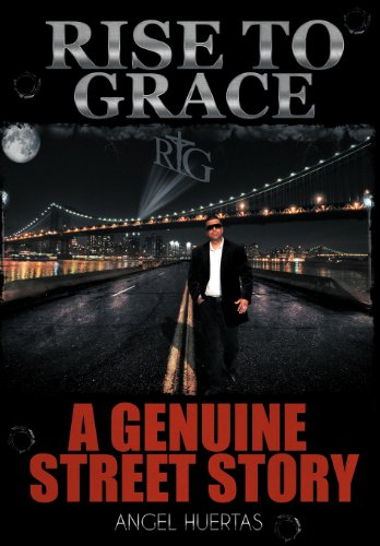 9781463416997: Rise to Grace: A Genuine Street Story