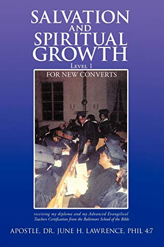 9781463418694: Salvation and Spiritual Growth, Level 1: For New Converts