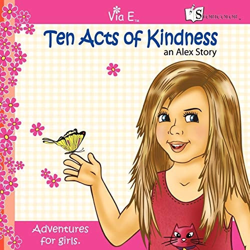 Ten Acts of Kindess: an Alex Story: Alex O Shay