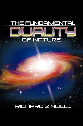 9781463420727: The Fundamental Duality of Nature