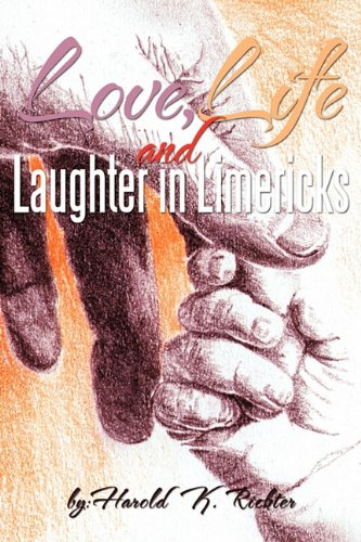 9781463421274: Love, Life, and Laughter in Limericks