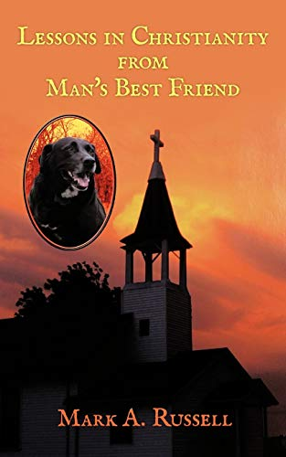 9781463422349: Lessons in Christianity From Man's Best Friend