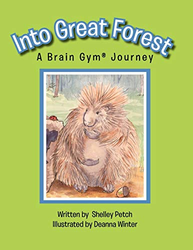 9781463423322: Into Great Forest: A Brain Gym Journey