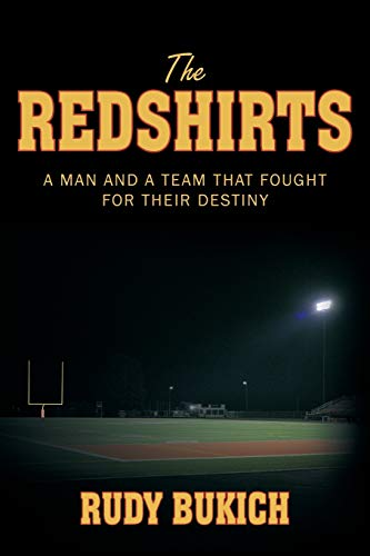 9781463423582: The Redshirts: A Man and a Team That Fought for Their Destiny