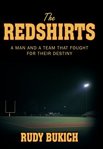 9781463423599: The Redshirts: A Man and a Team That Fought for Their Destiny