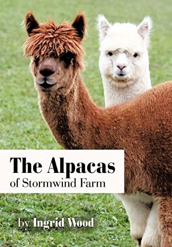 9781463423940: The Alpacas of Stormwind Farm