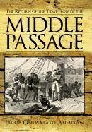 9781463424091: The Return of the Tidal Flow of the Middle Passage