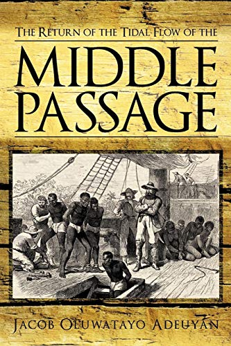 9781463424107: The Return Of The Tidal Flow Of The Middle Passage