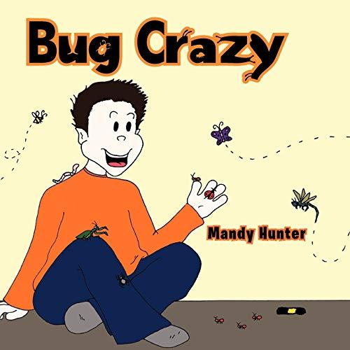 9781463430535: Bug Crazy