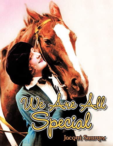 We Are All Special (Paperback): Jacqui Sawyer