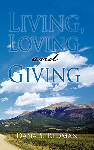 9781463431389: Living, Loving and Giving