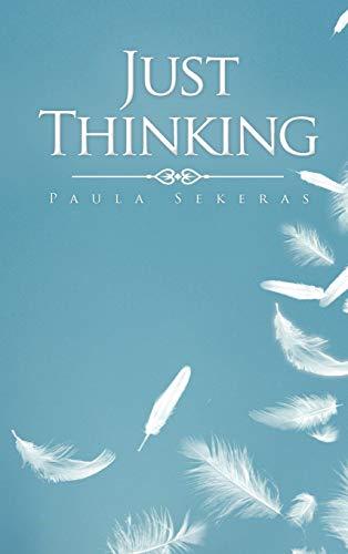 9781463433116: Just Thinking