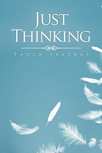 9781463433123: Just Thinking