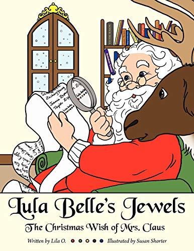 Lula Belle s Jewels: The Christmas Wish: Lila O.