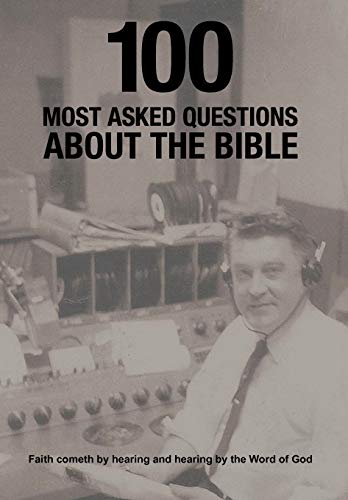 9781463434687: 100 Most Asked Questions About the Bible