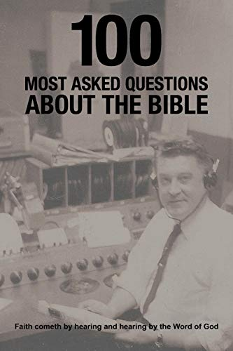 9781463434694: 100 Most Asked Questions About The Bible