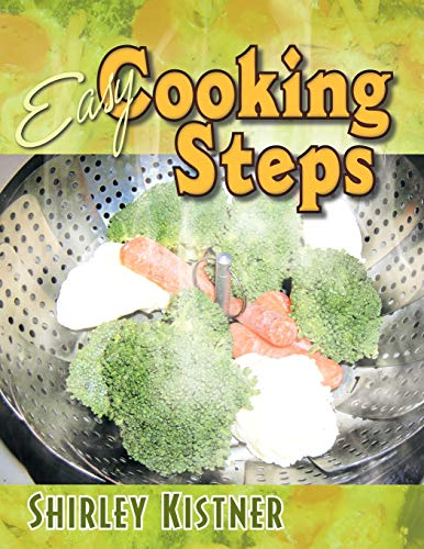 Easy Cooking Steps: Shirley Kistner