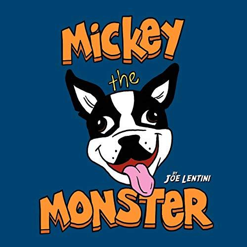 Mickey The Monster Hes Just Misunderstood: Joe Lentini