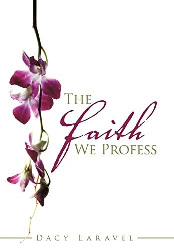 The Faith We Profess: Laravel, Dacy
