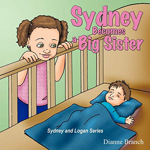 9781463440930: Sydney Becomes A Big Sister