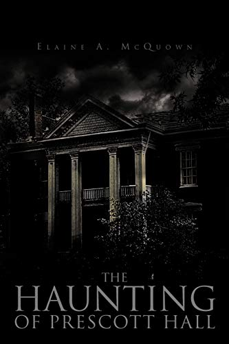 9781463442118: The Haunting Of Prescott Hall