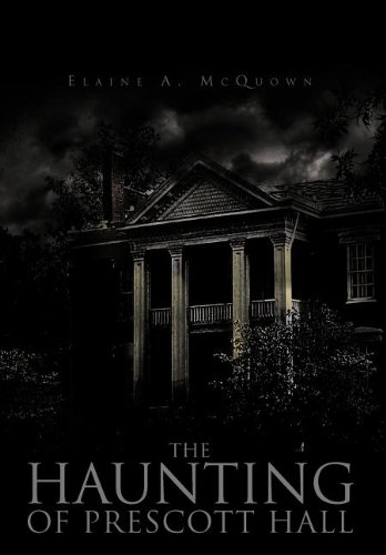 9781463442132: The Haunting of Prescott Hall