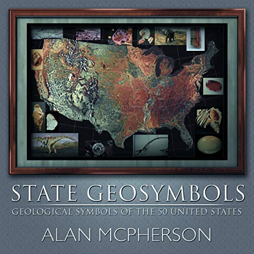 9781463442644: State Geosymbols: Geological Symbols Of The 50 United States