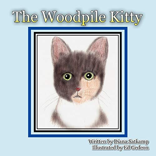 The Woodpile Kitty: Diana Satkamp