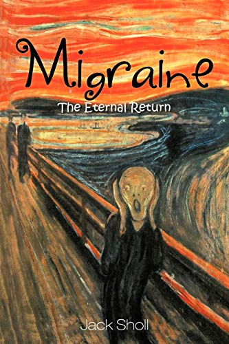 9781463446383: Migraine: The Eternal Return