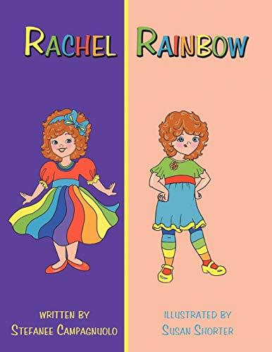 9781463446857: Rachel Rainbow