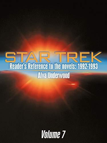 9781463447816: Star Trek Reader's Reference To The Novels: 1992-1993: Volume 7