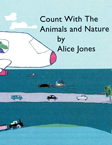 Count With The Animals And Nature On The Bayou: Alice Jones
