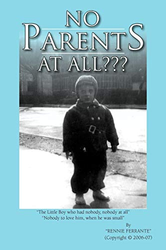 9781463450267: No Parents At All?