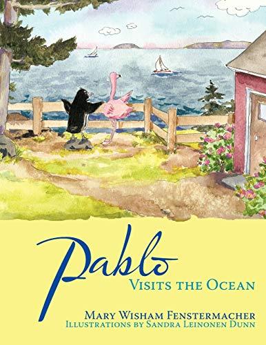 Pablo Visits the Ocean: Mary Wisham Fenstermacher