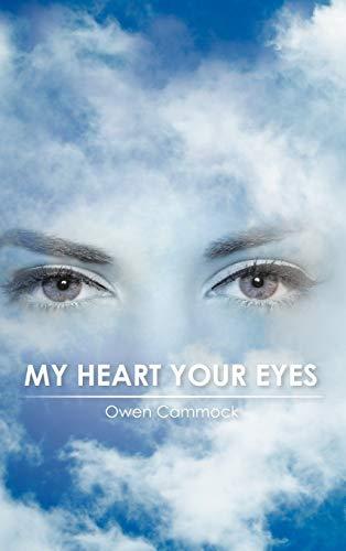 MY HEART YOUR EYES: Owen Cammock