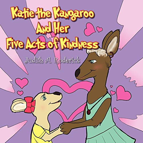 9781463474577: Katie the Kangaroo and Her Five Acts of Kindness